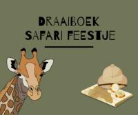 draaiboek safari feestje